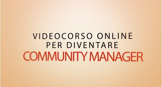Videocorso online per Community Manager